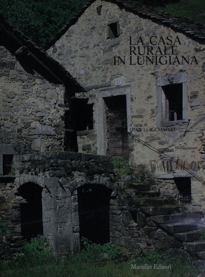 La casa rurale in lunigiana rete italiana di cultura for Piani di casa rurale