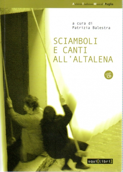 Sciamboli e canti all'altalena