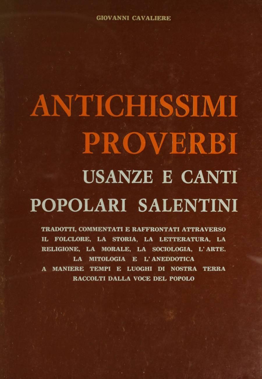info for 9f622 78bb5 Antichissimi proverbi, usanze e canti popolari salentini ...